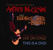 Antsy McClain LIVE DVD - Our Evidence of Life on Earth